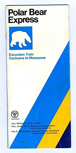 Polar Bear Express Excursion Train Booklet Cochrane to Moosonee Canada Railroad