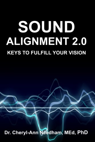 Download Sound Alignment 2.0: Keys to Fulfill Your Vision pdf epub