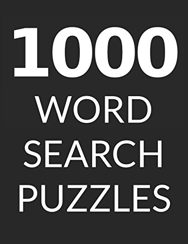 1000 WORD SEARCH PUZZLES: Word Search Book for Adults, Vol 3 by Independently published