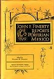 John F. Finerty Reports Porfirian Mexico, 1879, John F Finerty, 0874040418