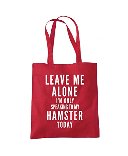 Fashion Talking To Me Only Leave Hamster Tote Red Alone Shopper I'm Bag My WTIqTHv