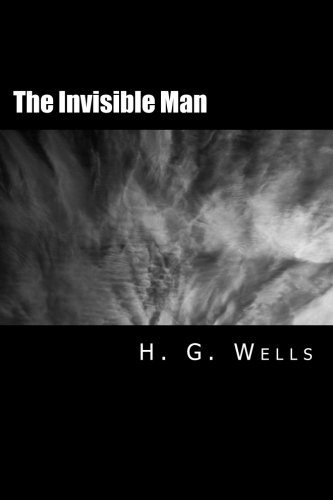 The Invisible Man [Large Print Edition]: The Complete & Unabridged Original Classic ebook