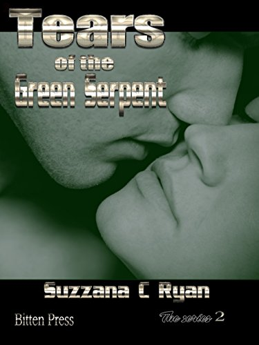 Tears of the Green Serpent: Book Two: The Alien Love Chronicles