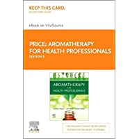 Aromatherapy for Health Professionals Elsevier E-book on Vitalsource Retail Access Card