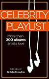 Celebrity Playlist: More than 200 albums artists love