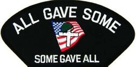"ALL GAVE SOME * SOME GAVE ALL* W/FLAG-HELMET-CROSS BLACK PATCH(Can be sewn or ironed on jacket or hat) Patch 3""x5"""