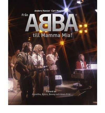 "From ""ABBA"" to ""Mamma Mia!"" (Hardback) - Common pdf epub"
