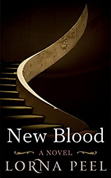 New Blood: a romance with a twist by [Peel, Lorna]
