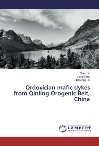 Ordovician mafic dykes from Qinling Orogenic Belt, China