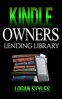 Amazon.com: Kindle Owners Lending Library: Discover How to