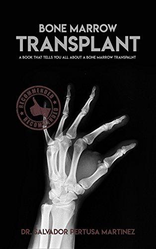 Bone Marrow Transplant, A Book That Tells You All About A Bone Marrow Transplant