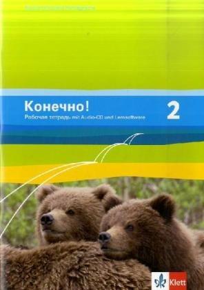 Konetschno!. Russisch als 2. Fremdsprache / Arbeitsheft: mit Audio-CD und Online-Datei