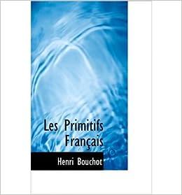 Book Les Primitifs Fran Ais- Common