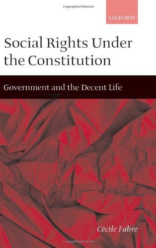 Download Social Rights Under the Constitution: Government and the Decent Life Pdf