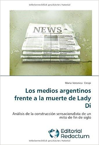 Descarga gratuita de libros pdf en inglés. Los medios argentinos frente a la muerte de Lady Di 3639650026 PDF