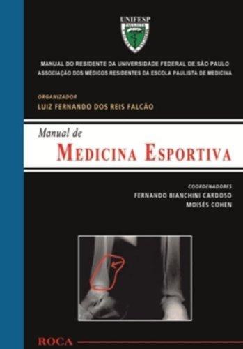 Manual de Medicina Esportiva: Manual do Residente da Universidade Federal de São Paulo (UNIFESP)