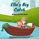 Ella's Big Catch