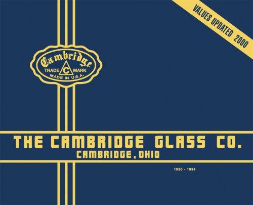 The Cambridge Glass Co., Cambridge, Ohio - Cambridge Glasses