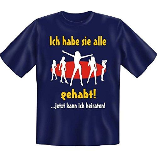 Fun T-shirt Ich habe sie alle gehabt ... Fb navy blau