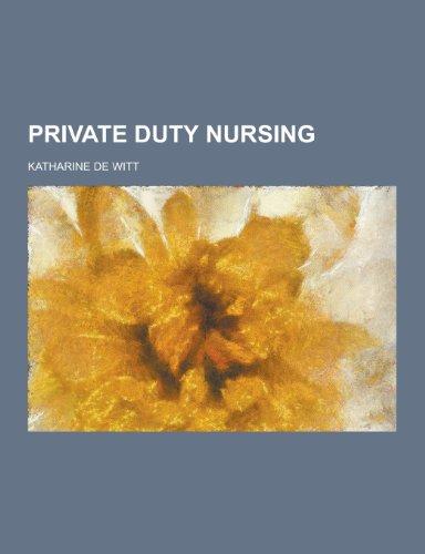 Private Duty Nursing Katharine De Witt