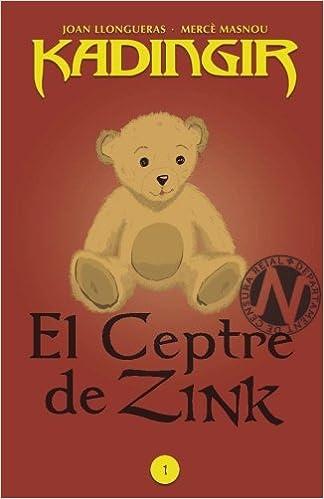 El Ceptre de Zink: Volume 1 (Kadingir)
