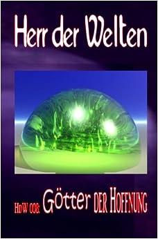 Book HdW 008: Götter der Hoffnung: Volume 8 (HERR DER WELTEN)