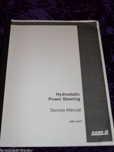 Hydrostatic Steering (Case Hydrostatic Power Steering OEM Service Manual)