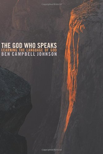 The God Who Speaks: Learning the Language of God