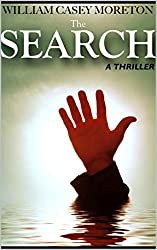 The Search (A Thriller)