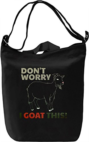 I Goat This Borsa Giornaliera Canvas Canvas Day Bag| 100% Premium Cotton Canvas| DTG Printing|