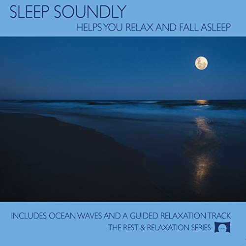 Sleep Soundly CD - Calming Guitar Music with Nature Sounds - Helps You Relax and Fall Asleep -