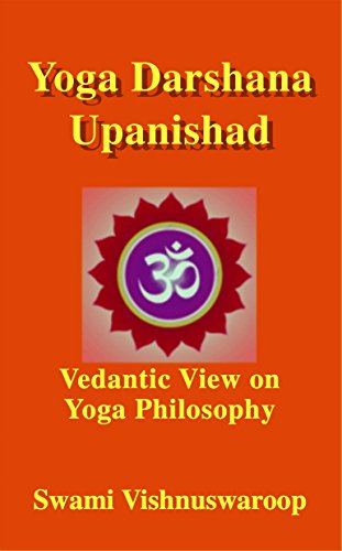 Yoga Darshana Upanishad: Vedantic View on Yoga Philosophy ...