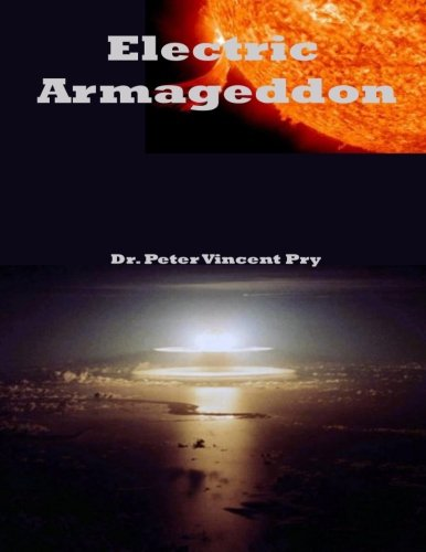 Electric Armageddon: Civil-Military Preparedness For An Electromagnetic Pulse Catastrophe