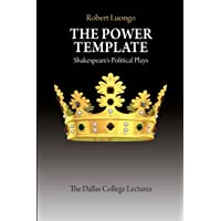The Power Template: Shakespeare's Political Plays