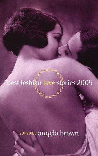 Best Lesbian Love Stories 2005 (Best Lesbian Love Stories) by Brand: Alyson Books