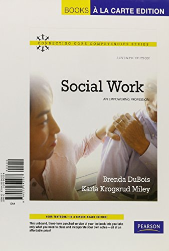 Social Work: An Empowering Profession, Books a la Carte Edition (7th Edition)