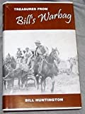 Treasure's from Bill's Warbag, Huntington, Bill and Grosskopf, Linda, 0979016908