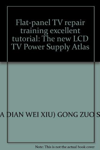 Flat-panel TV repair training excellent tutorial: The new LCD TV Power Supply Atlas