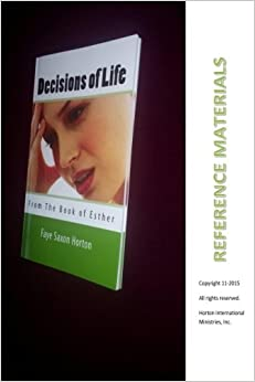 Reference Materials: Decisions of Life from the Book of Esther (Volume 1)