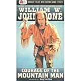 img - for Courage of the Mountain Man (The Last Mountain Man) book / textbook / text book