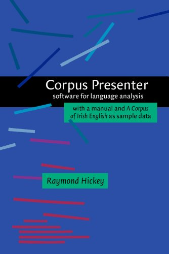 Corpus Presenter: Software for language analysis. With a manual and <i>A Corpus of Irish English</i> as sample data