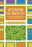 Integrating the Inner City: The Promise and