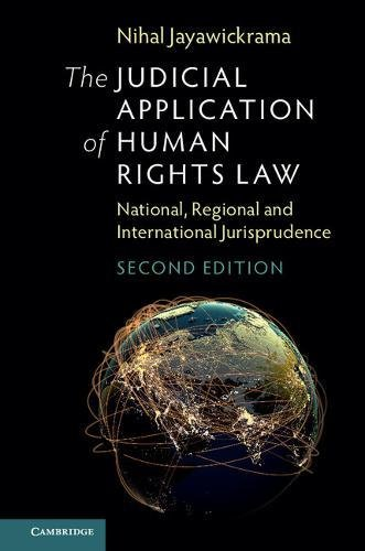 The Judicial Application of Human Rights Law: National, Regional and International Jurisprudence