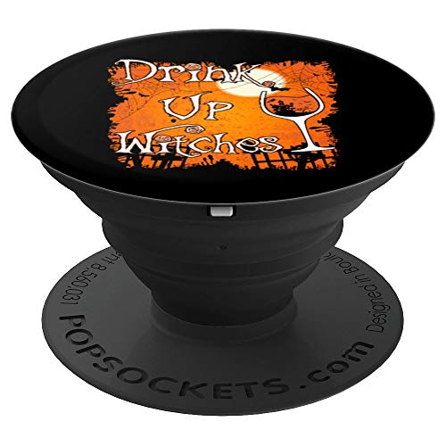 Drink Up Witches Funny Halloween PopSockets Grip and Stand for Phones and Tablets