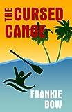 The Cursed Canoe: A Molly Barda Mystery (Professor Molly Mysteries) (Volume 2)