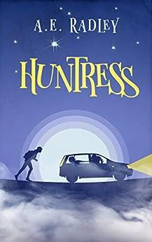Huntress by [Radley, A.E.]