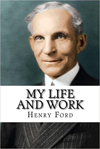 Image result for my life and work by henry ford