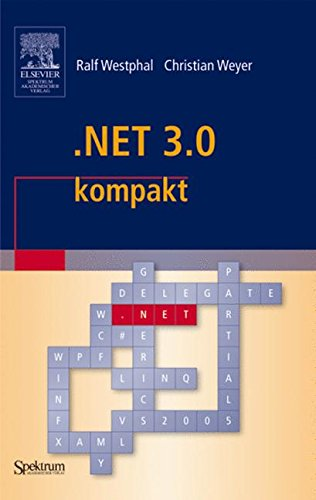 .NET 3.0 kompakt (IT kompakt)