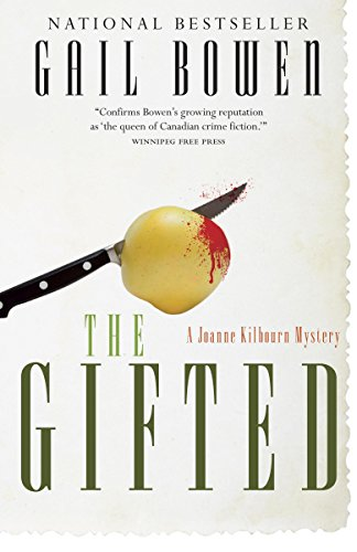 The Gifted: A Joanne Kilbourn Mystery (Joanne Kilbourn Mysteries Book 14)