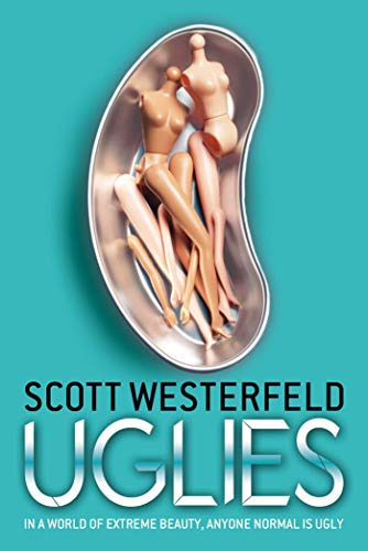 Uglies Uglies Series Book 1 Kindle Edition By Scott